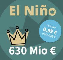 Bild von El Nino Los mit 78% Rabatt – 630 Millionen Euro Gewinnsumme (auch Bestandskunden)